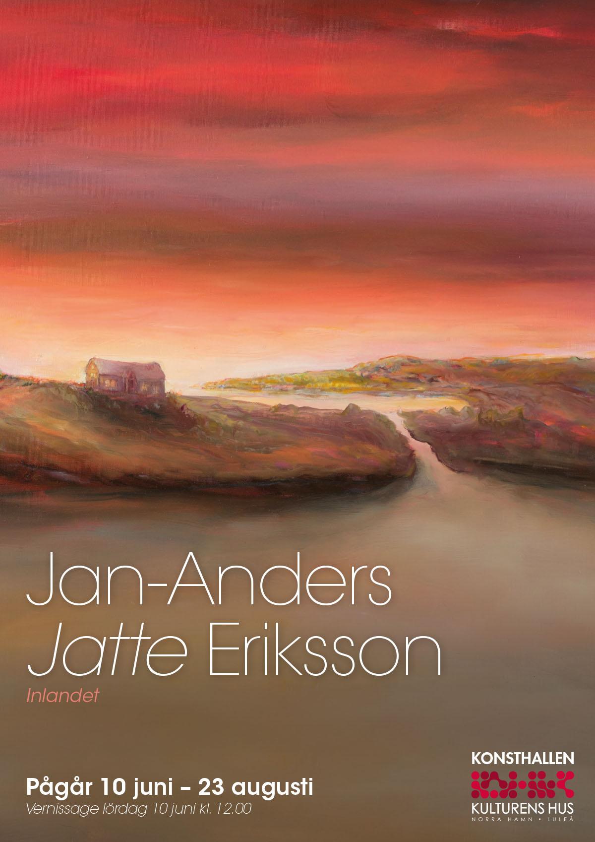 Affisch Jan Anders Jatte Eriksson på Kulturens Hus Luleå 10 juni - 23 augusti